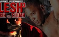 RLD FLESH 3: Fetish vs. Elijah