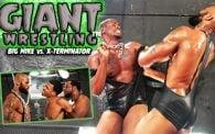 GIANT Wrestling: Big Mike vs. X-Terminator