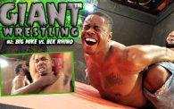Giant Wrestling 2: Big Mike vs. Blk Rhino