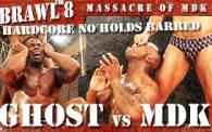 Brawl 8: Ghost vs. MDK
