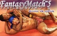 FantasyMatch 5: Elijah vs. Japan