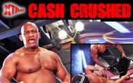 Xtra! 54: Cash Crushed!