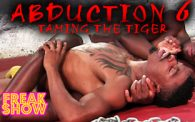 Abduction 6: Zulu vs. Tiger