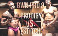 BWN PRO 8: Stitch vs. Prodigy