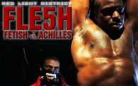 RLD FLESH 5: Fetish vs. Achilles