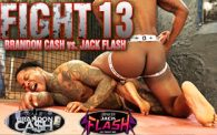FIGHT 13: Brandon Cash vs. Jack Flash