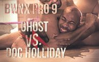 BWNX PRO 9: Ghost vs. Doc Holliday