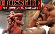 Crossfire 23: Prodigy vs. Renegade